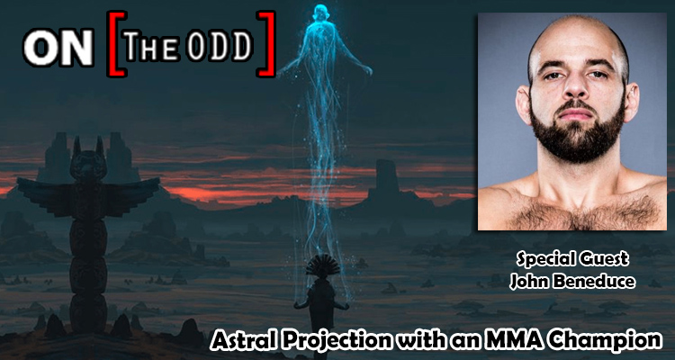 Astral Projection with an MMA Champion